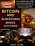 Bitcoin And Blockchain Basics Explained