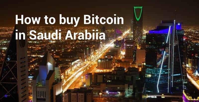 How to Buy Bitcoin in Saudi Arabia