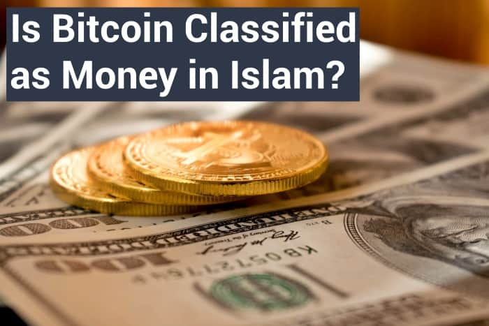 Is Bitcoin Classified as Money in Islam