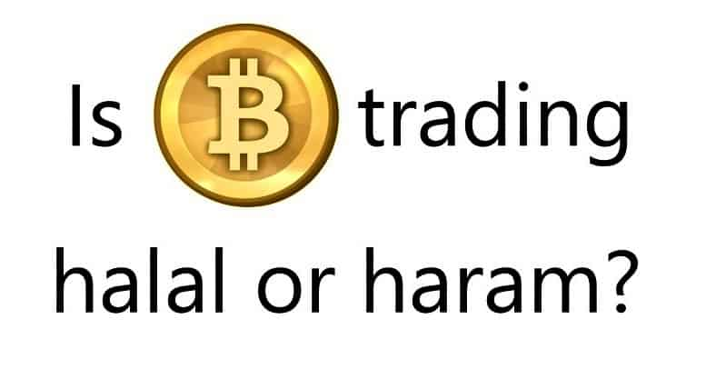 Is Bitcoin Trading Halal or Haram