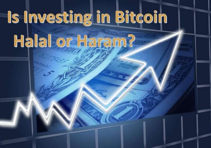 Is Investing in Bitcoin Halal or Haram?