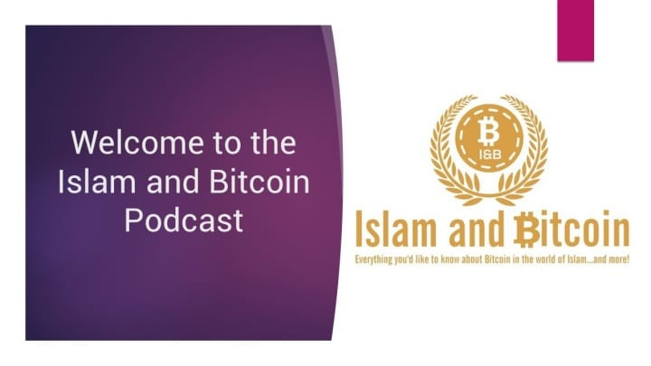 Welcome to the Islam and Bitcoin Podcast