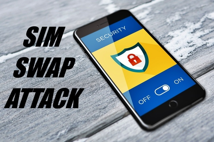 What is a SIM Swap Attack and How to Prevent it?