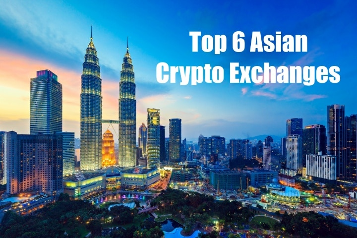 Top 6 Asian Crypto Exchanges